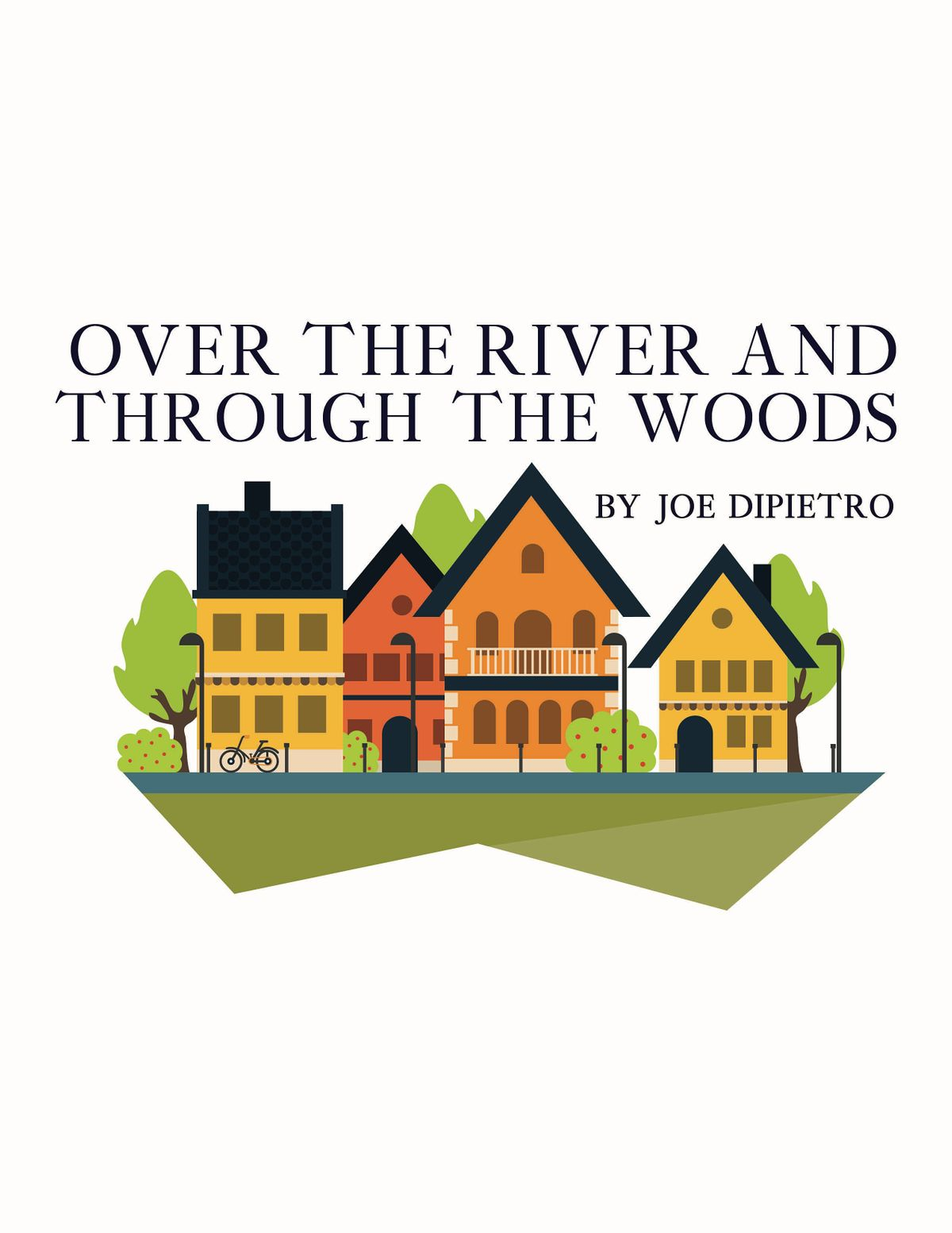 Over the River and Through the Woods Presented by State Street Theater Co.
