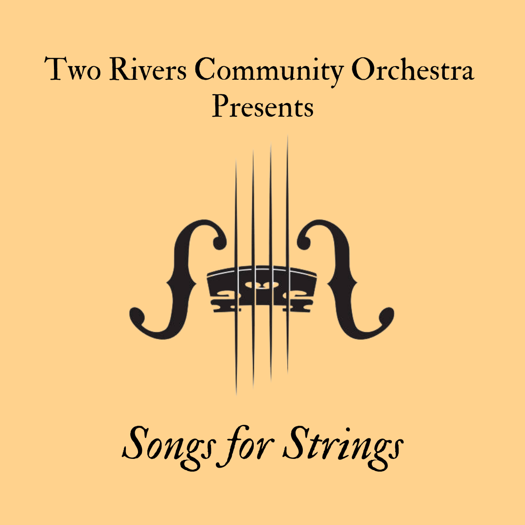 Two Rivers Community Orchestra: Songs for Strings Monday, October 11 at 7pm